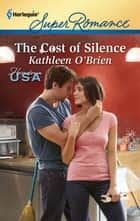 The Cost of Silence ebook by Kathleen O'Brien