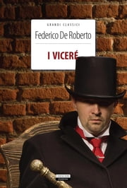 I Viceré - Ediz. integrale ebook by Federico De Roberto