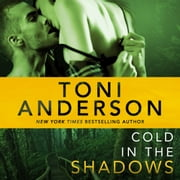 Cold In The Shadows - FBI Romantic Suspense audiobook by Toni Anderson