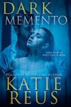 Dark Memento ebook by