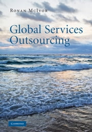 Global Services Outsourcing ebook by Ronan McIvor