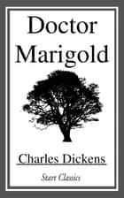 Doctor Marigold ebook by Charles Dickens