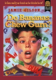 Do Bananas Chew Gum? ebook by Jamie Gilson,Michael Garland