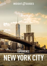 Insight Guides: Experience New York City ebook by Insight Guides