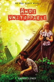 Andi Unstoppable ebook by Amanda Flower