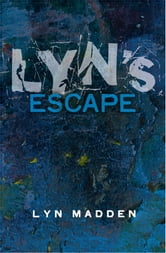 Lyn's Escape from Prostitution ebook by Lyn Madden