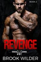 Revenge ebook by Brook Wilder