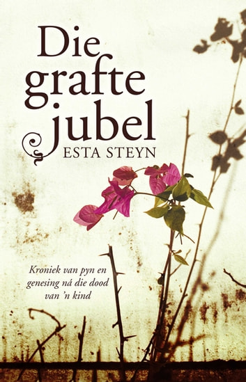 Die grafte jubel ebook by Esta Steyn