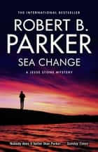 Sea Change ebook by Robert B. Parker