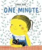 One Minute ebook by Somin Ahn