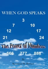 When God Speaks - The Power of Numbers ebook by Kynaston M. Ramsey