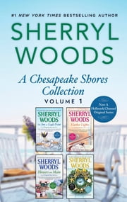 A Chesapeake Shores Collection Volume 1 ebook by Sherryl Woods