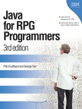 Java for RPG Programmers - 3rd edition ebook by Phil Coulthard,George Farr