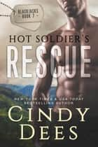 Hot Soldier's Rescue 電子書 by Cindy Dees