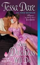 Any Duchess Will Do ebook by