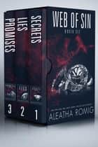 Web of Sin - Boxed Set ebook by Aleatha Romig