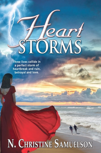 Heart Storms ebook by N. Christine Samuelson