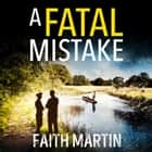 A Fatal Mistake (Ryder and Loveday, Book 2) audiobook by