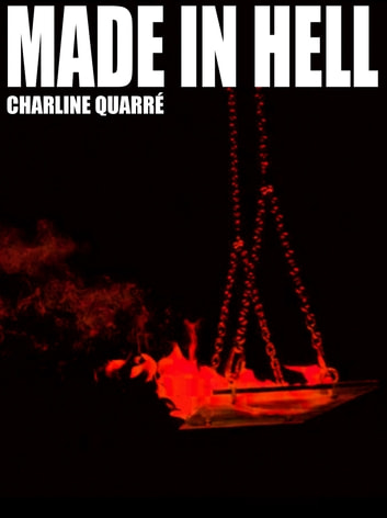 Made In Hell ebook by Charline Quarré