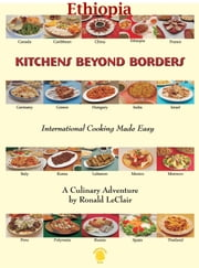 Kitchens Beyond Borders Ethiopia ebook by Ronald LeClair