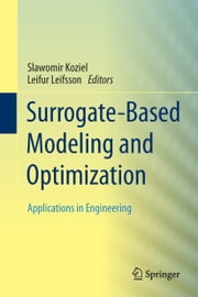 Surrogate-Based Modeling and Optimization - Applications in Engineering ebook by