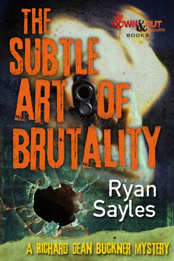 The Subtle Art of Brutality ebook by Ryan Sayles