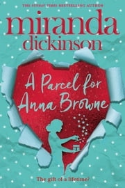 A Parcel for Anna Browne ebook by Miranda Dickinson