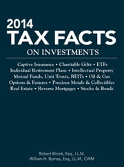 2014 Tax Facts on Investments ebook by Robert Bloink,William Byrnes