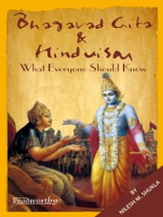 Bhagavad Gita and Hinduism - What Everyone should Know ebook by Nilesh M. Shukla