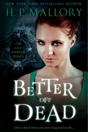 Better Off Dead ebook by HP Mallory