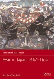 War in Japan 1467?1615 ebook by Dr Stephen Turnbull