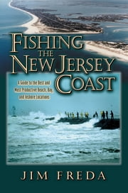 Fishing the New Jersey Coast ebook by Jim Freda