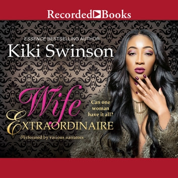 Wife Extraordinaire audiobook by Kiki Swinson