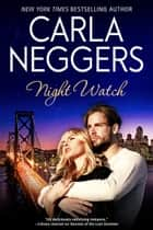 Night Watch ebook by Carla Neggers
