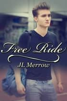 Free Ride ebook by JL Merrow