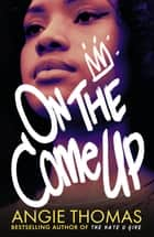On the Come Up 電子書 by Angie Thomas