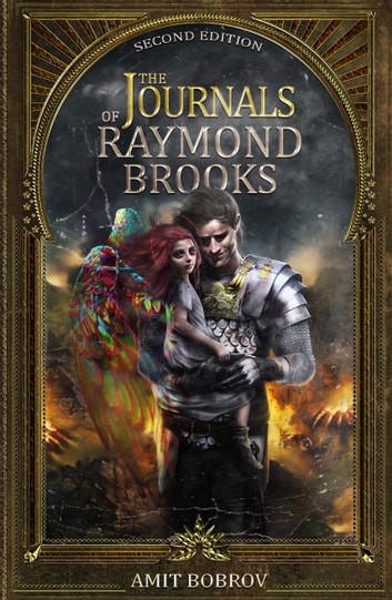 The Journals of Raymond Brooks ebook by Amit Bobrov