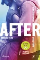 After. Amor infinito (Serie After 4) eBook by Anna Todd, Traducciones Imposibles, S. L.