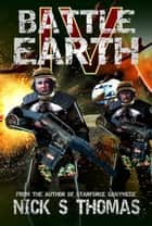Battle Earth IV (Book 4) ebook by