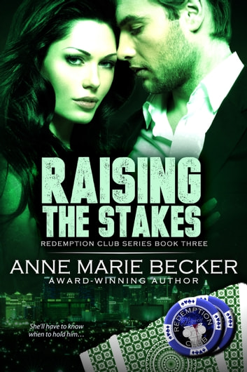 Raising the Stakes ebook by Anne Marie Becker