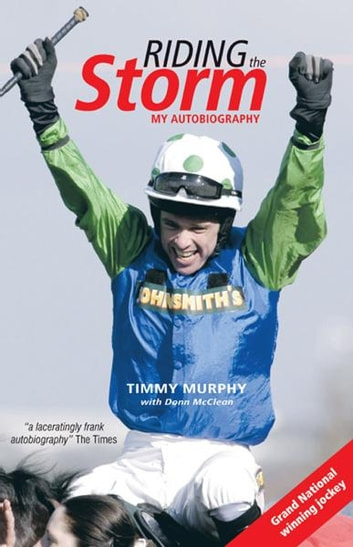 Riding the Storm ebook by Timmy Murphy