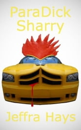 ParaDick Sharry ebook by Jeffra Hays