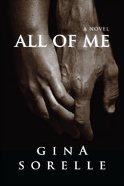 All of Me ebook by Gina Sorelle