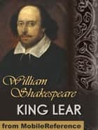 King Lear (Mobi Classics) ebook by William Shakespeare