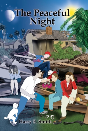 The Peaceful Night ebook by Harry F. Smith