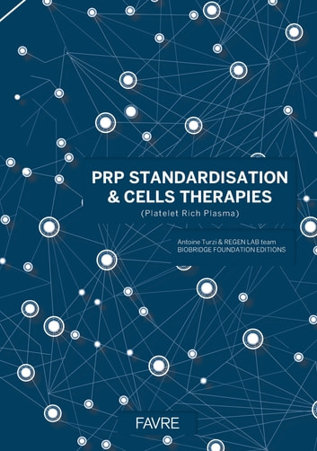PRP standardisation & cells therapies eBook by Collectif