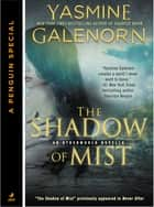 The Shadow of Mist (Novella) - An Otherworld Novella ebook by Yasmine Galenorn