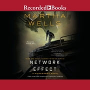 Network Effect audiobook by Martha Wells