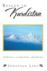 Rescue in Kurdistan ebook by Jonathan Lane