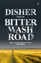 Bitter Wash Road ebook by Garry Disher